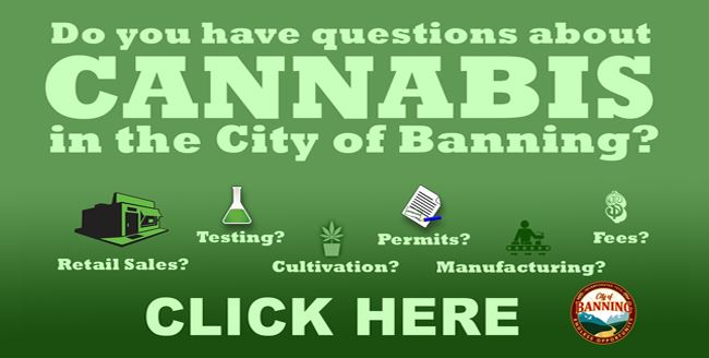 CANNABIS INFORMATION | Banning, CA - Official Website